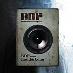 BDF - BDF Meets Loud And Lone - 2 LP