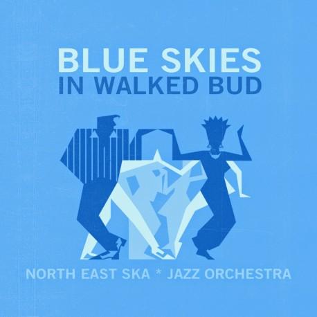 NORTH EAST SKA JAZZ ORCHESTRA - In Walked Bud - digital single