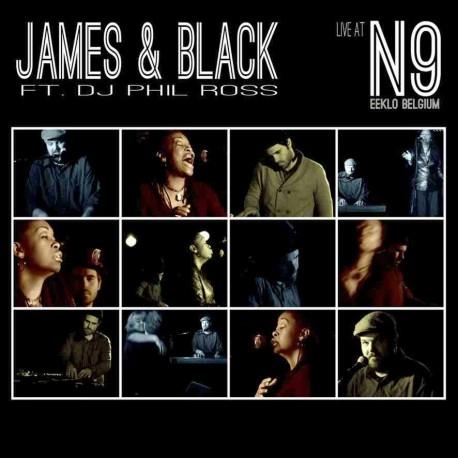 JAMES & BLACK - Live at N9 - CD
