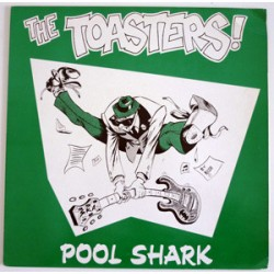 THE TOASTERS - Pool Shark - LP