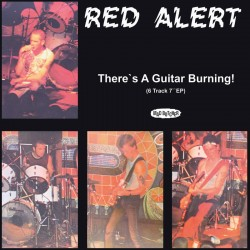 RED ALERT - There's a Guitar Burning - EP