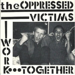 THE OPPRESSED - Victims - 7""