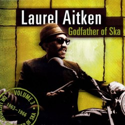 LAUREL AITKEN - Godfather of Ska - LP