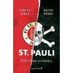 ST. PAULI - Otro Futbol Es Posible - Carles Viñas y Natxo Parra - Libro
