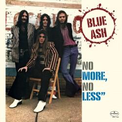 BLUE ASH - No More, No Less - LP