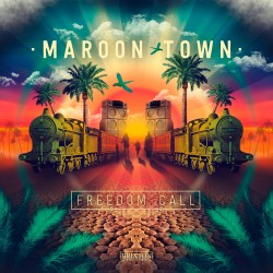 MAROON TOWN - Freedom Call - LP