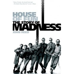 HOUSE OF FUN : The Story Of Madness - John Reed - Book