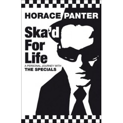 SKA'D FOR LIFE : A personal Journey With The Specials - Phill Jupitus - Book