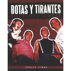 BOTAS Y TIRANTES -Una Historia De Decibelios - carles Viñas - Book