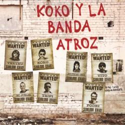 KOKO Y LA BANDA ATROZ - Entropía - EP