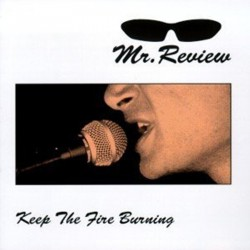 MR. REVIEW - Keep The Fire Burning - LP