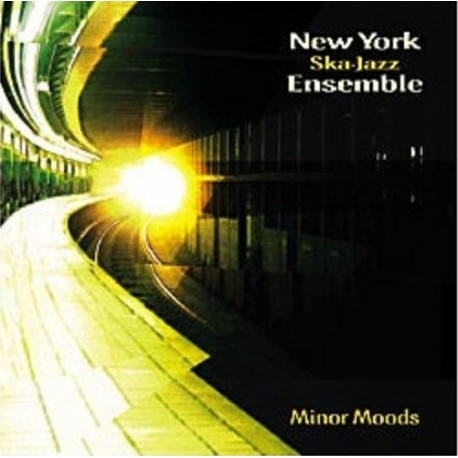 the NEW YORK SKA-JAZZ ENSEMBLE - Minor Moods - CD