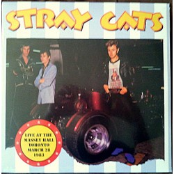 STRAY CATS - Live At The Massey Hall Toronto March 28,1983 - 2xLP