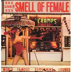 THE CRAMPS - Smell Of Female - LP