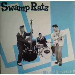 SWAMP RATZ - Style Of Conviction !! - LP