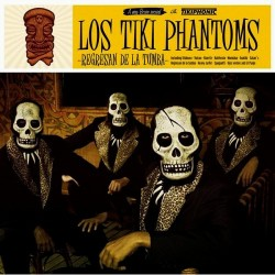 LOS TIKI PHANTOMS - Regresan De La Tumba - LP