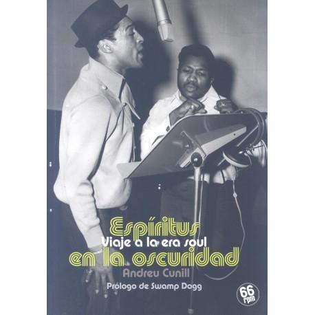 ESPIRITUS EN LA OSCURIDAD : Viaje A La Era Soul - Andreu Conill - Book