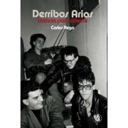 DERRIBOS ARIAS - Licencia Para Aberrar - Carlos Rego - Libro