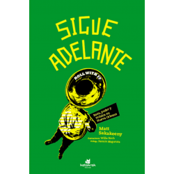 SIGUE ADELANTE : Roll With It - Matt Sakakeeny - Libro