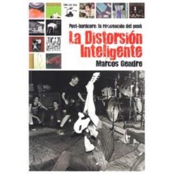 LA DISTORSION INTELIGENTE - Post-Hardcore: La Reinvencion Del Punk - Marcos Gendre - Libro