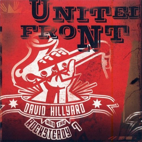 DAVID HILLYARD & THE ROCKSTEADY 7 - United Front - CD