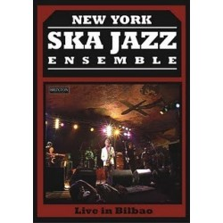 the NEW YORK SKA-JAZZ ENSEMBLE -Live In Bilbao - DVD