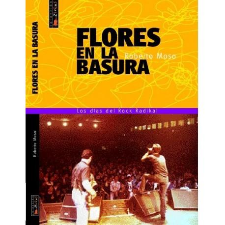FLORES EN LA BASURA - HISTORIA DE ZARAMA