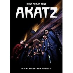 AKATZ - Rudo Bilbao Tour DVD