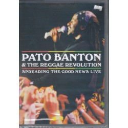 PATO BANTON & THE REGGAE REVOLUTION - Spreading the Good News LIVE - DVD