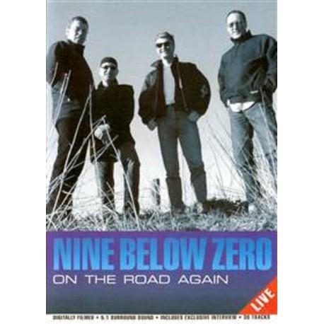 NINE BELOW ZERO - On the road again - DVD