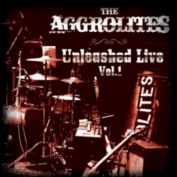 THE AGGROLITES - Unleashed Live Vol.1 - 2LP