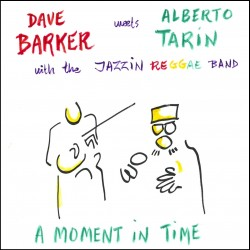 DAVE BARKER & ALBERTO Tarin - A Moment In Time - LP