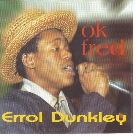 ERROL DUNKLEY - Ok Fred CD