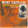 ROD TAYLOR - Ethiopian Kings 1975-80 CD