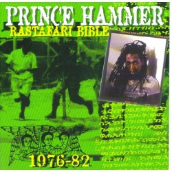 PRINCE HAMMER - Rastafari bible 1976-82 CD