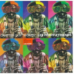 "LEE PERRY & FRIENDS -  Chapter 2 of ""words"" CD"