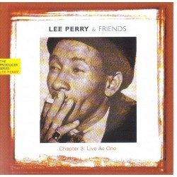 "LEE PERRY & FRIENDS -  Chapter 3 ""Live as one"" CD"