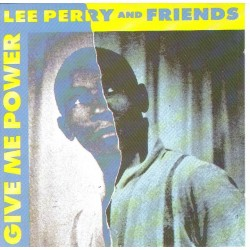 LEE PERRY & FRIENDS -  Give me power CD