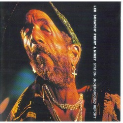 LEE SCRATCH PERRY AND NINEY - Station underground report CD
