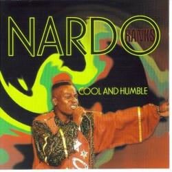 NARDO RANKS - Cool and humble CD