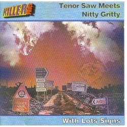 TENOR SAW MEETS NITTY GRITTY - With lot of signs CD