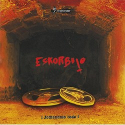ESKORBUTO - Jodiendolo Todo (The Missing Tapes) - LP