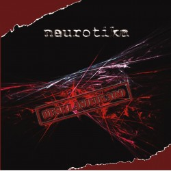 NEUROTIKA - Deklasificado - CD