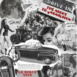 THE NIGHT TRANSMISSION - La Dolce Vita - CD
