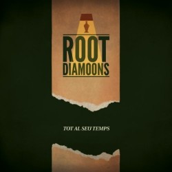 ROOT DIAMOONS - Tot al Seu Temps CD