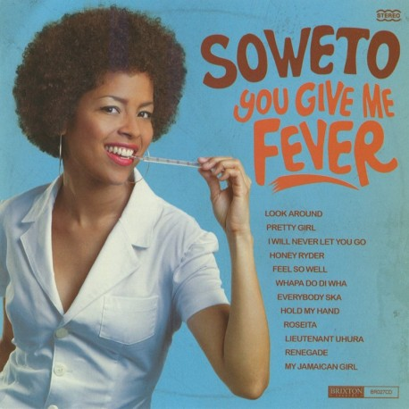 Pre-order: SOWETO - You Give Me Fever - LP