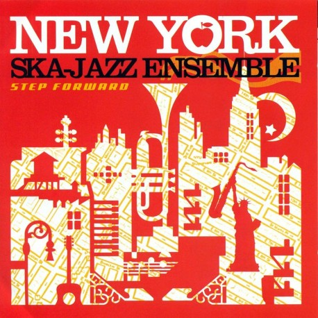 PRE-ORDER - the NEW YORK SKA-JAZZ ENSEMBLE - Step Forward - CD