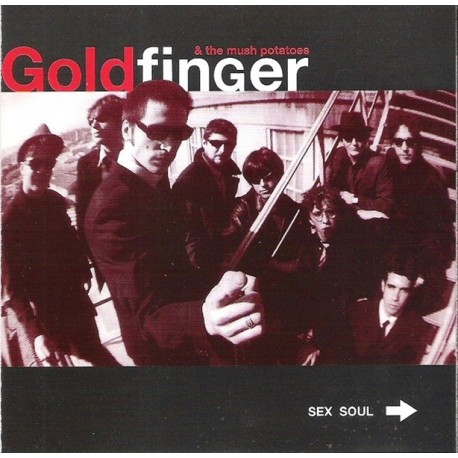 GOLDFINGER & THE MUSHPOTATOES - Sex Soul - CD