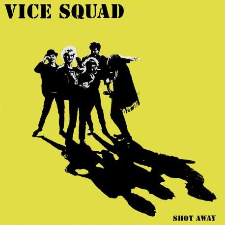 VICE SQUAD - Shot Away - LP