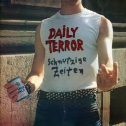 DAILY TERROR - Schmutzige Zeiten - LP